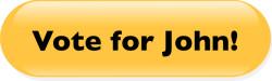 Vote for John